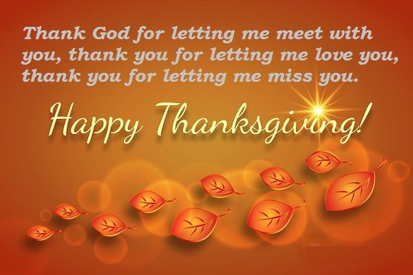 Thank God for letting me meet with you- Thanksgiving Greetings