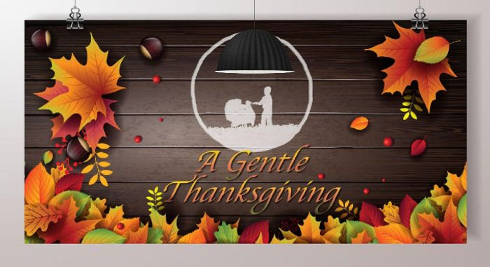 A Gentle thanksgiving