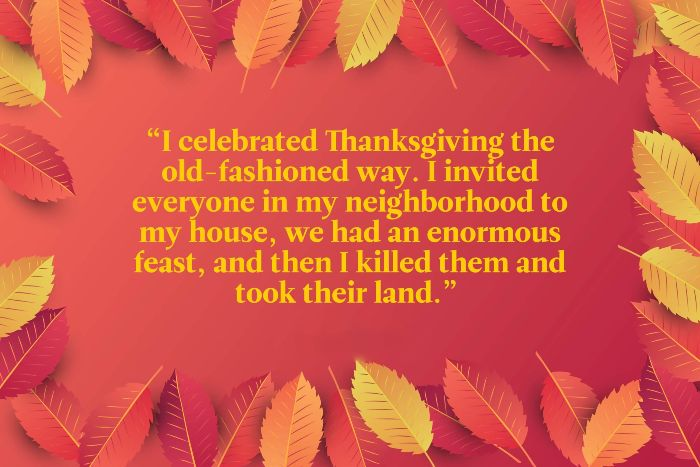 Funny Thanksgiving Pics Quotes to share with friends, relatives