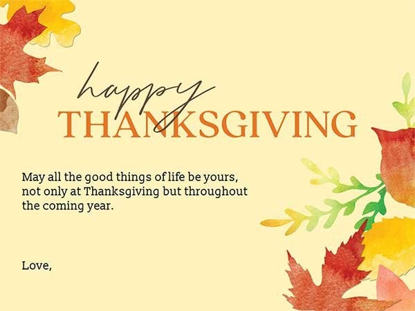 May all good things of life be yours- thanksgiving thoughts