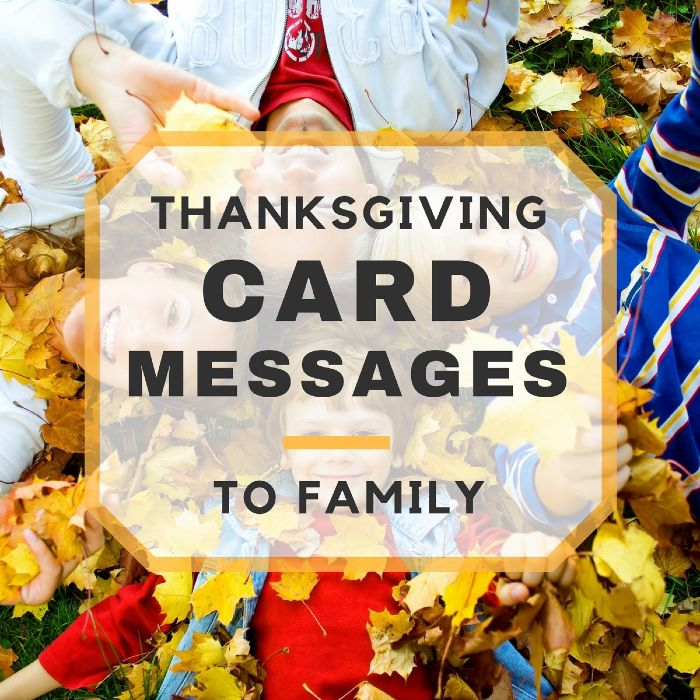 Thanksgiving card messages to family members